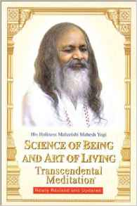 Science of Being & Art of Living - Maharishi Mahesh Yogi